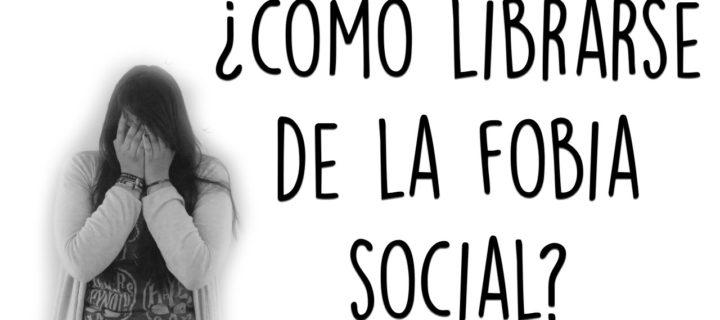 Terapia para vencer la Fobia Social